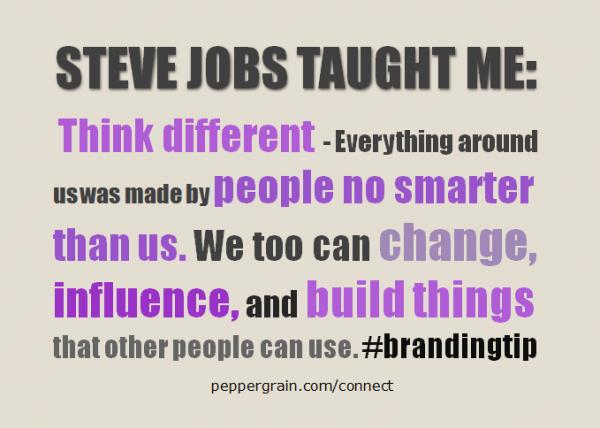 Steve Jobs Taught Me